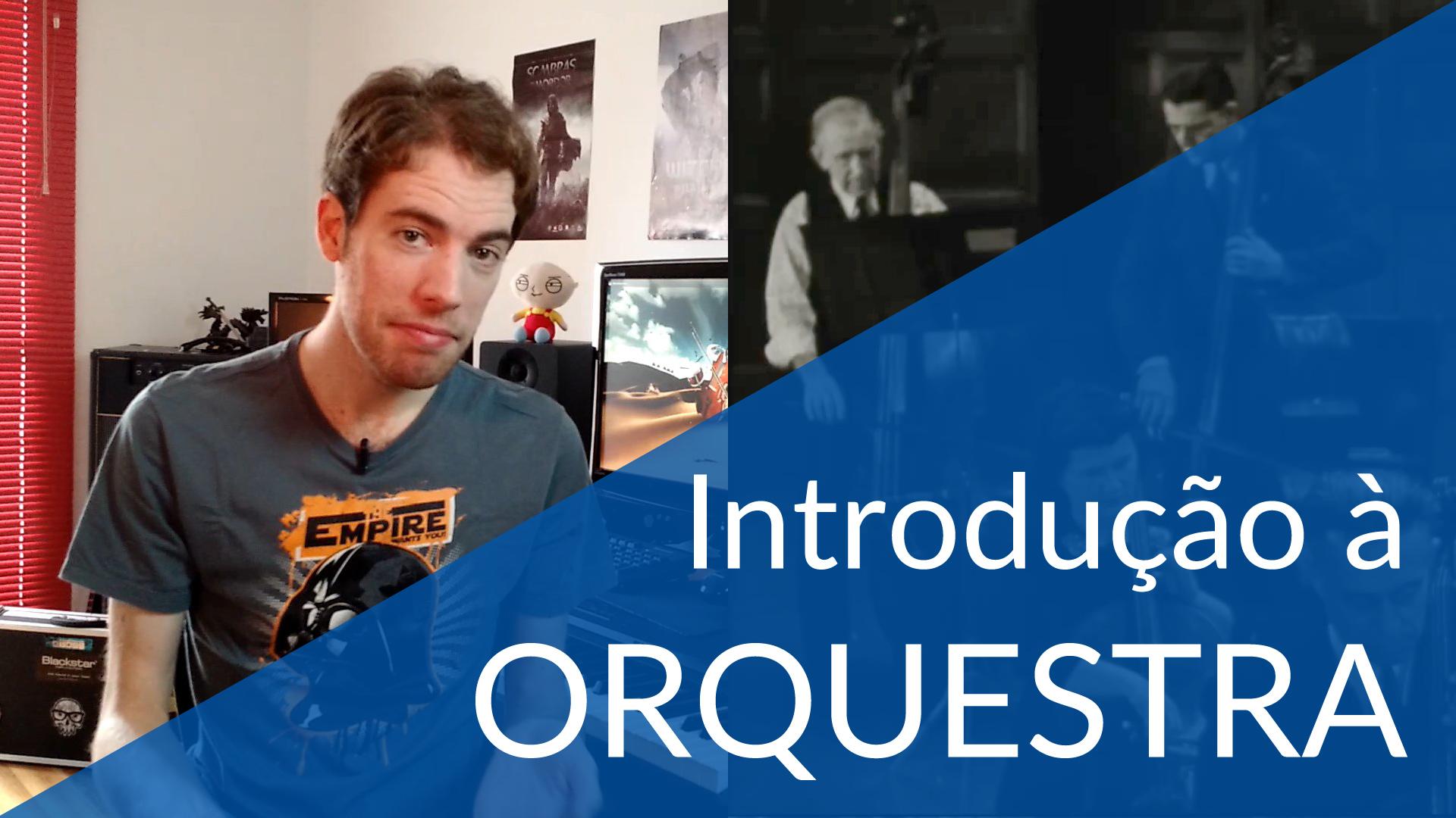 Introdução à Orquestra