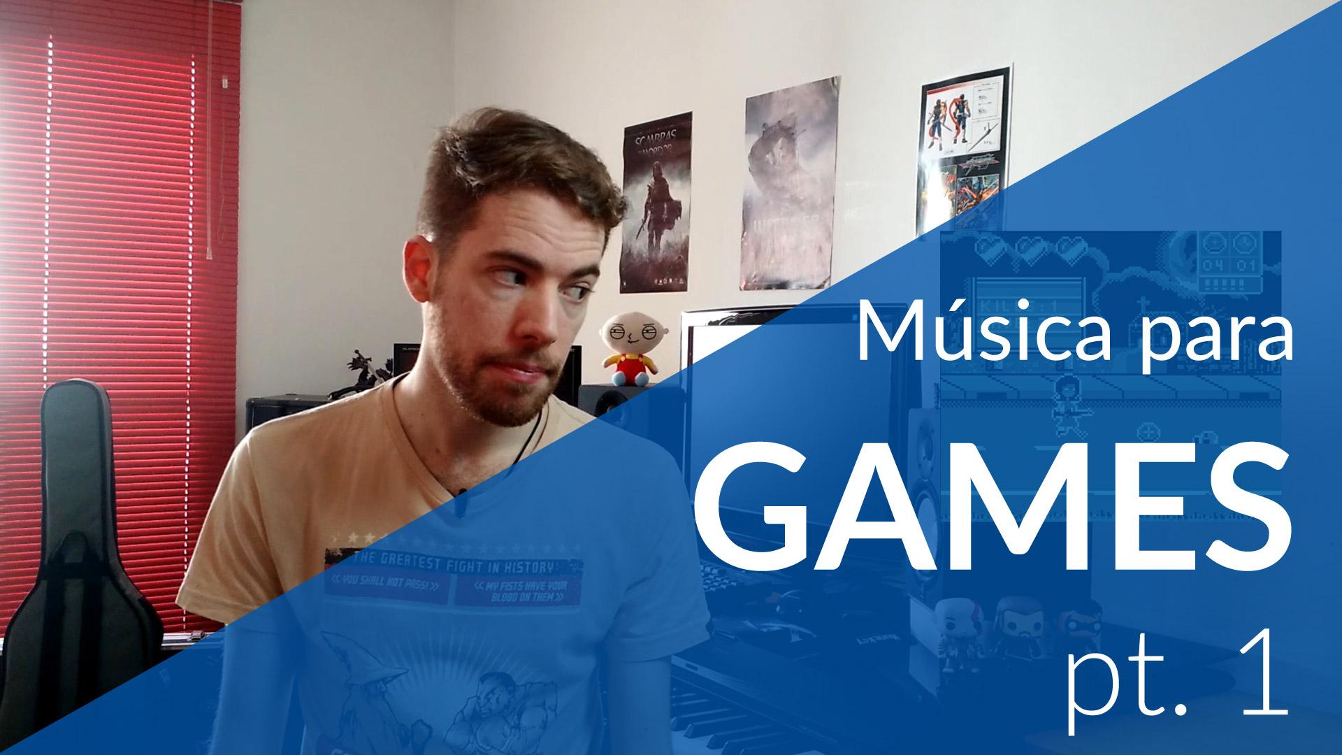 Música para Games, pt. 1