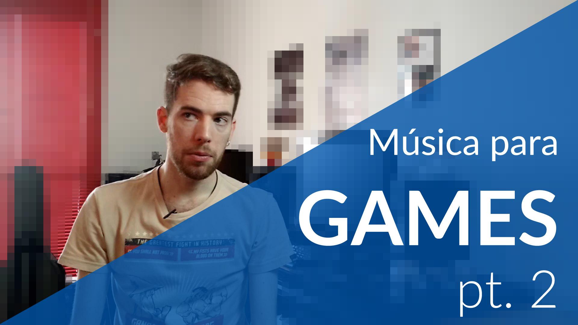 Músicas de games, parte 2