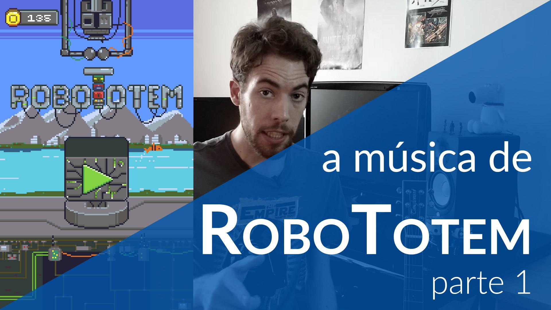 RoboTotem parte 1